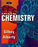 Physical Chemistry, Alberty, Robert A. and Silbey, Robert J., 0471383112