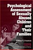 Psychological Assessment of Sexually Abused Children and Their Families, Friedrich, William N., 0761903119