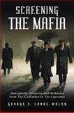 Screening the Mafia