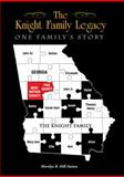 The Knight Family Legacy, Marilyn R. Hill-Sutton, 1432743112