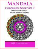Mandala Coloring Book Vol 2, M. J. T. MJT Publishing, 1494293110