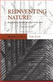 Reinventing Nature? : Responses to Postmodern Deconstruction, , 1559633115