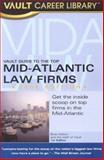 The Vault Guide to the Top Mid-Atlantic Law Firms, Brian Dalton, 158131311X