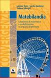 Matebilandia : Laboratorio Di Matematica e Modellizzazione in un Parco Divertimenti, Resta, Lorenza and Alberghi, Stefano, 8847023114