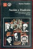Nación y Tradición : Cinco Discursos en Torno a la Nación Peruana, 1885-1930, Sanders, Karen, 9972663116