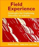 Field Experience : Strategies for Exploring Diversity in Schools, Powell, Richard R. and Garcia, Jesus, 0023963115