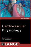 Cardiovascular Physiology, Mohrman, David E. and Heller, Lois Jane, 0071793119