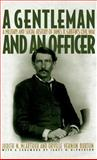 A Gentleman and an Officer : A Military and Social History of James B. Griffin's Civil War, McArthur, Judith N. and Burton, Orville Vernon, 0195093119
