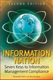 Information Nation : Seven Keys to Information Management Compliance, Kahn, Randolph and Blair, Barclay T., 0470453117
