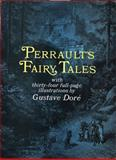 Perrault's Fairy Tales, Charles Perrault and Gustave Doré, 0486223116