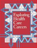 Exploring Health Care Careers, , 0894343114