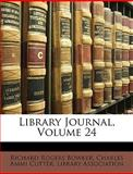 Library Journal, Richard Rogers Bowker, 1147613117