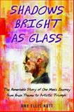 Shadows Bright as Glass, Amy Ellis Nutt, 1439143110
