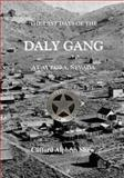 The Last Days of the Daly Gang at Aurora, Nevada, Clifford Shaw, 1495343111