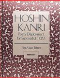 Hoshin Kanri Policy Deployment for Successful Tqm, Akao Yoji Staff, 156327311X