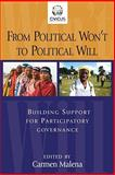 From Political Won't to Political Will : Building Support for Participatory Governance, , 1565493117