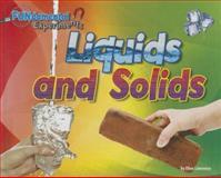 Liquids and Solids, Ellen Lawrence, 1627243119