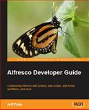 Alfresco Developer Guide, Potts, Jeff, 1847193110