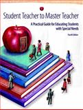 Student Teacher to Master Teacher : A Practical Guide for Educating Students with Special Needs, Rosenberg, Michael S. and O'Shea, Lawrence, 0131173111