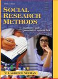 Social Research Methods : Qualitative and Quantitative Approaches, Neuman, W. Lawrence, 0205353118