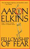 Fellowship of Fear, Aaron Elkins, 0425203115