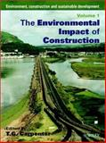 Environment, Construction and Sustainable Development - The Environmental Impact of Construction/Sustainable Civil Engineering, Carpenter, Thomas, 0471813117