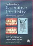 Fundamentals of Operative Dentistry : Contemporary Concepts, Schwartz, Richard S. and Summitt, James B., 0867153113