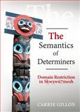 The Semantics of Determiners, Gillon, Carrie, 1443853119