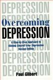 Overcoming Depression, Paul Gilbert, 0195143116