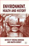 Environment, Health and History, , 0230233112