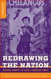 Redrawing the Nation : National Identity in Latin/o American Comics, Hictor Ferninde F. L'hoeste, 023061311X