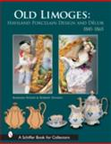 Old Limoges, Robert Doares and Barbara Wood, 0764323113
