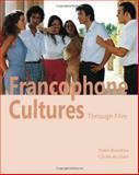 Francophone Cultures Through Film 1st Edition