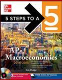 5 Steps to a 5 AP Macroeconomics 2014-2015, Dodge, Eric, 0071803122