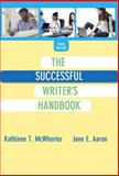 Successful Writer's Handbook, the Plus MyWritingLab with EText -- Access Card Package, McWhorter, Kathleen T. and Aaron, Jane E., 0321993128