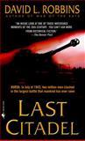 Last Citadel, David L. Robbins, 0553583123