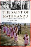 The Saint of Kathmandu, Sarah Levine, 0807013129