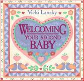 Welcoming Your Second Baby, Vicki Lansky, 0916773124