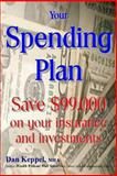 Your Spending Plan, Dan Keppel, 1482723123