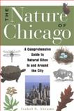 The Nature of Chicago, Isabel Abrams and Isabel S. Abrams, 1556523122