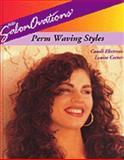 Salonovations Perm Waving Styles, Ekstrom, Candi and Cotter, Louise, 1562533126