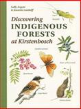 Discovering Indigenous Forests at Kirstenbosch, Argent, Sally and Loedolff, Jeanette, 1919713123