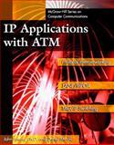 IP Applications with ATM, Amos, John J. and Minoli, Daniel, 0070423121