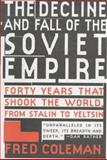 The Decline and Fall of the Soviet Empire 9780312143121
