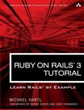 Ruby on Rails 3 Tutorial : Learn Rails by Example, Hartl, Michael, 0321743121