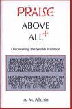 Praise above All 9780708313121