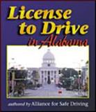 License to Drive in Alabama, Alliance for Safe Driving Staff, 0766803120