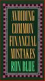 Avoiding Common Financial Mistakes, Ron Blue, 0891093125