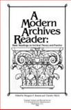 A Modern Archives Reader : Basic Readings on Archival Theory and Practice, , 0911333126