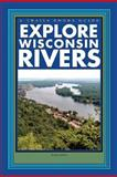 Explore Wisconsin Rivers, Doris Green, 1934553123